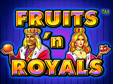Автомат Fruits and Royals в Вулкане на деньги